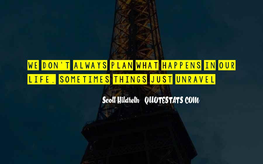 Why Always Happens To Me Quotes #125395