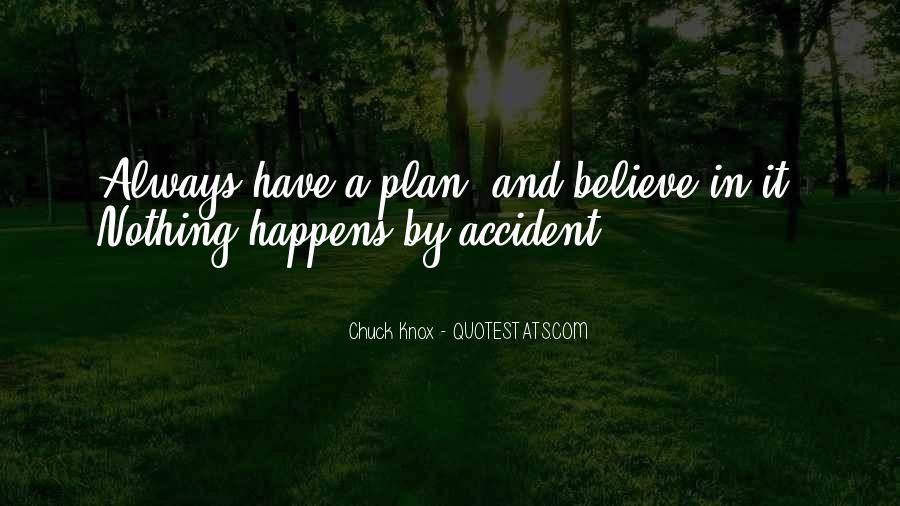 Why Always Happens To Me Quotes #84148