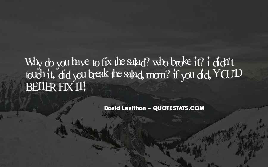 Why Did You Do It Quotes #1873246