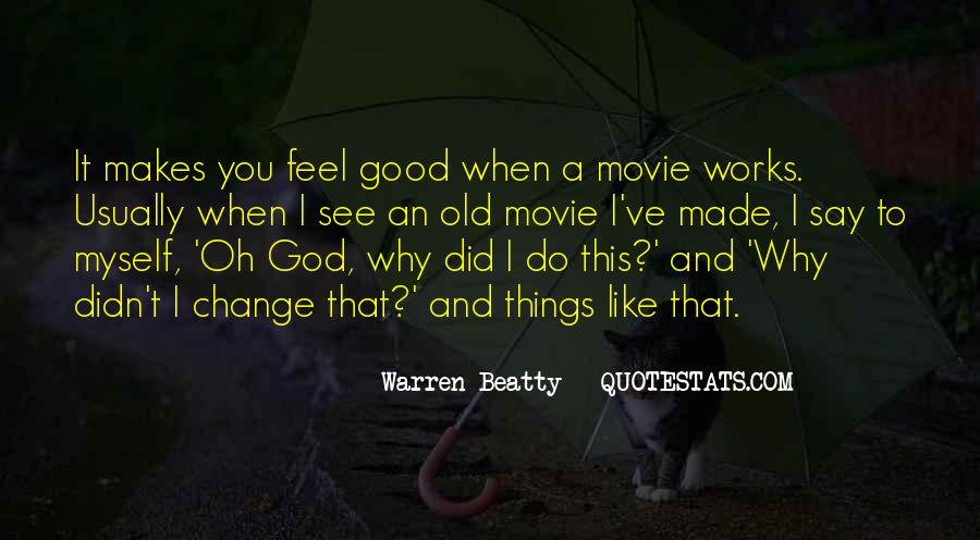 Why Did You Do It Quotes #19133