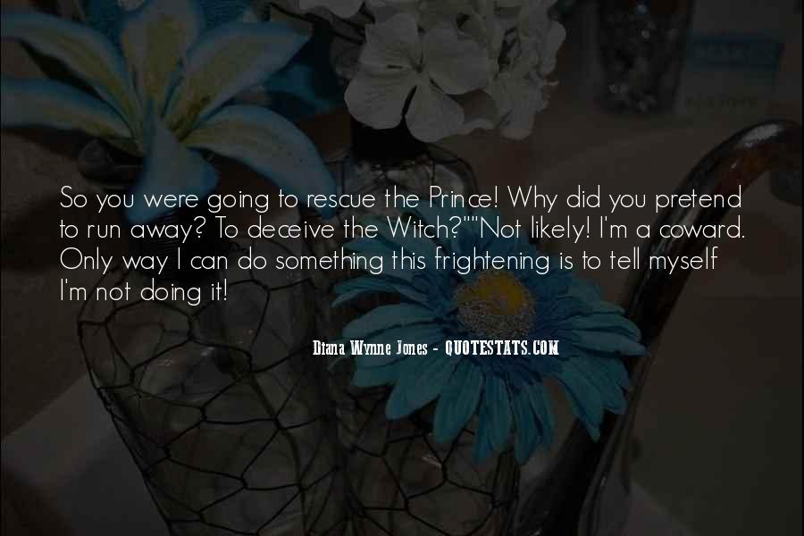 Why Did You Do It Quotes #907410