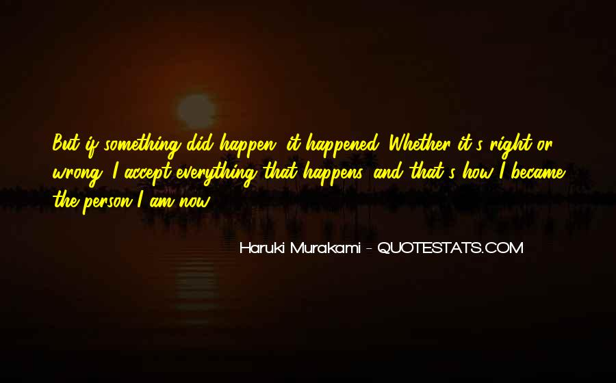 Why Do These Things Happen Quotes #2536
