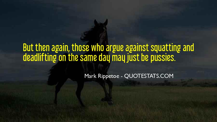 Why Do We Argue Quotes #29034