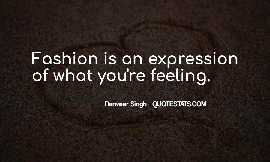 Quotes About Expression Of Feeling #1353448