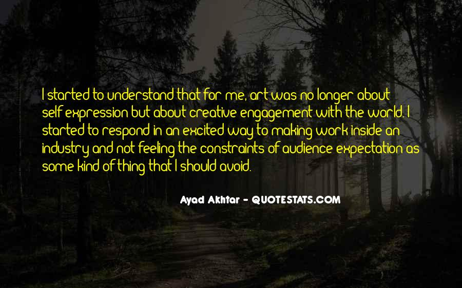 Quotes About Expression Of Feeling #274387