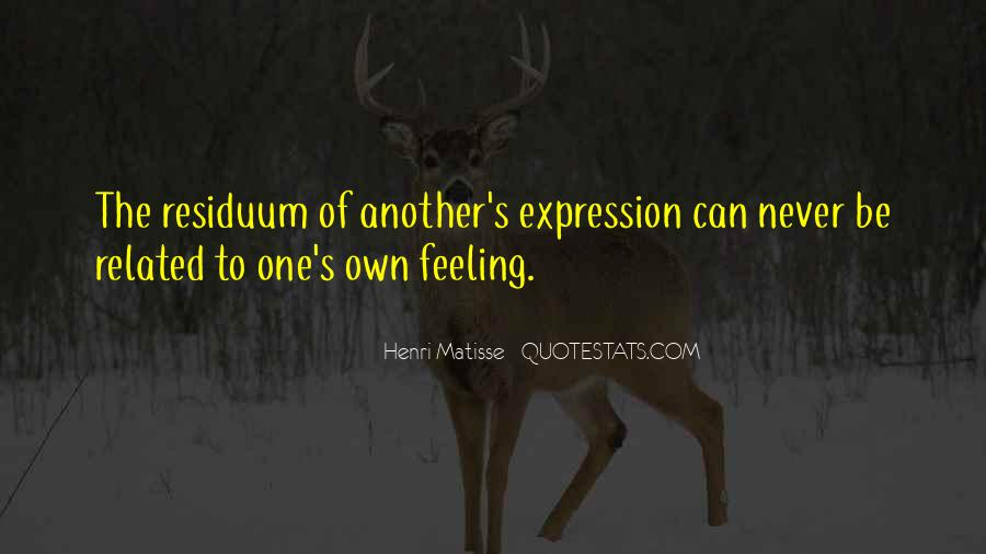 Quotes About Expression Of Feeling #724483