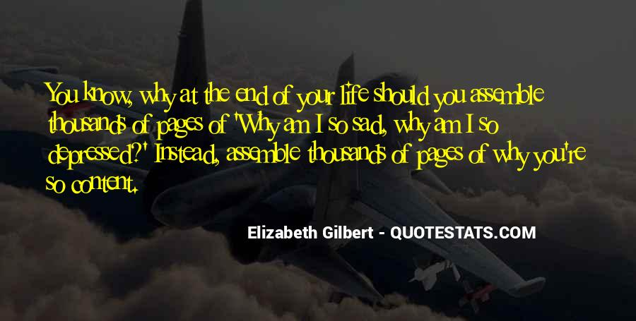 Why So Sad Quotes #1228029