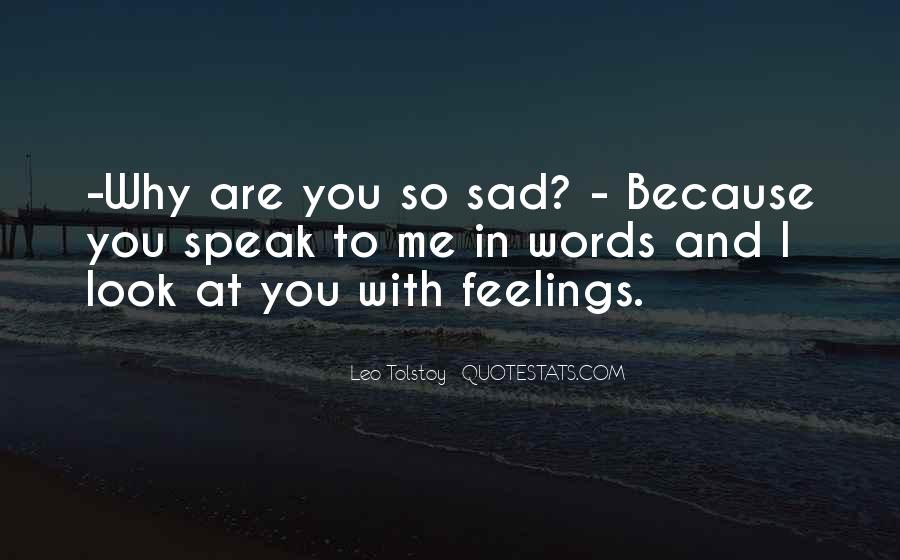 Why So Sad Quotes #1380268
