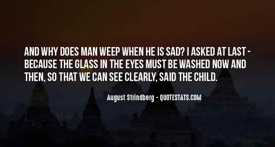 Why So Sad Quotes #1382360