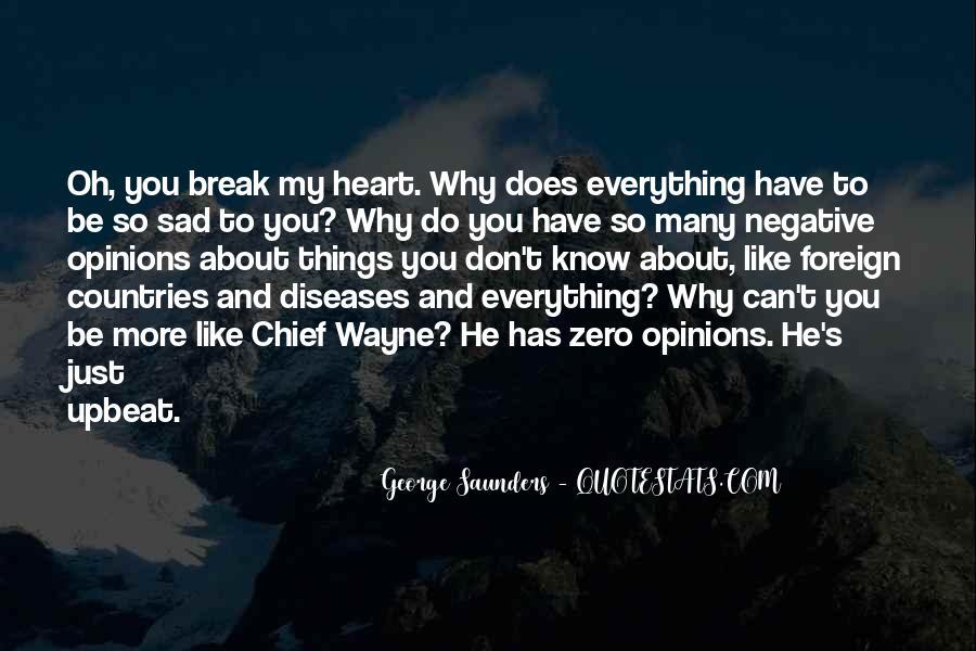 Why So Sad Quotes #1599676