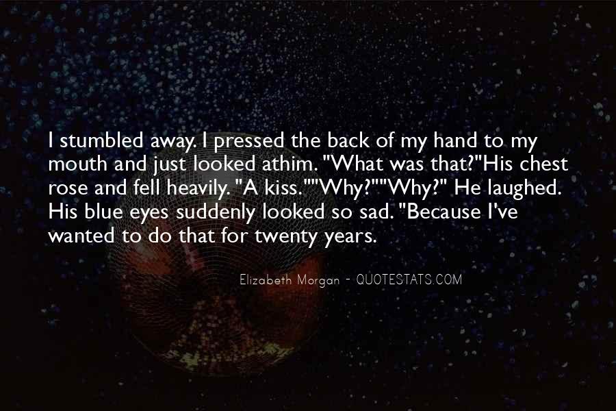 Why So Sad Quotes #1658544