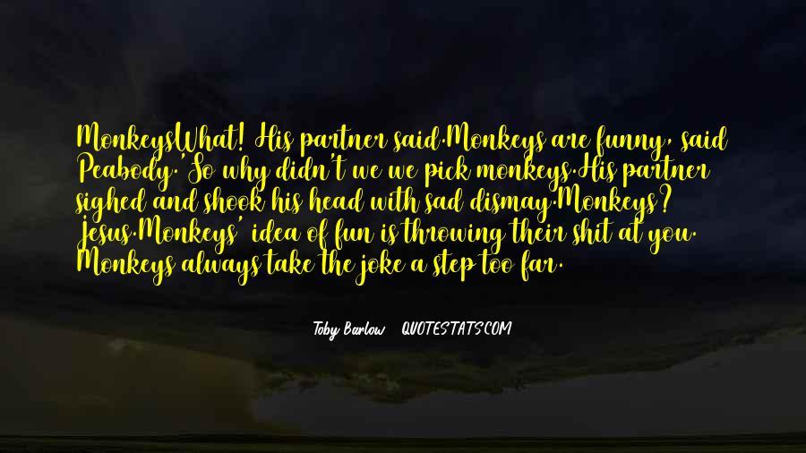 Why So Sad Quotes #175419