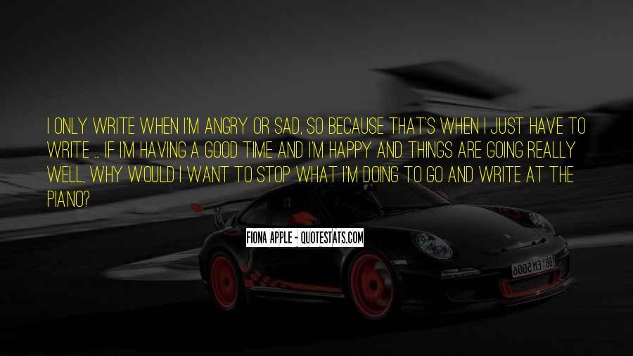 Why So Sad Quotes #205989
