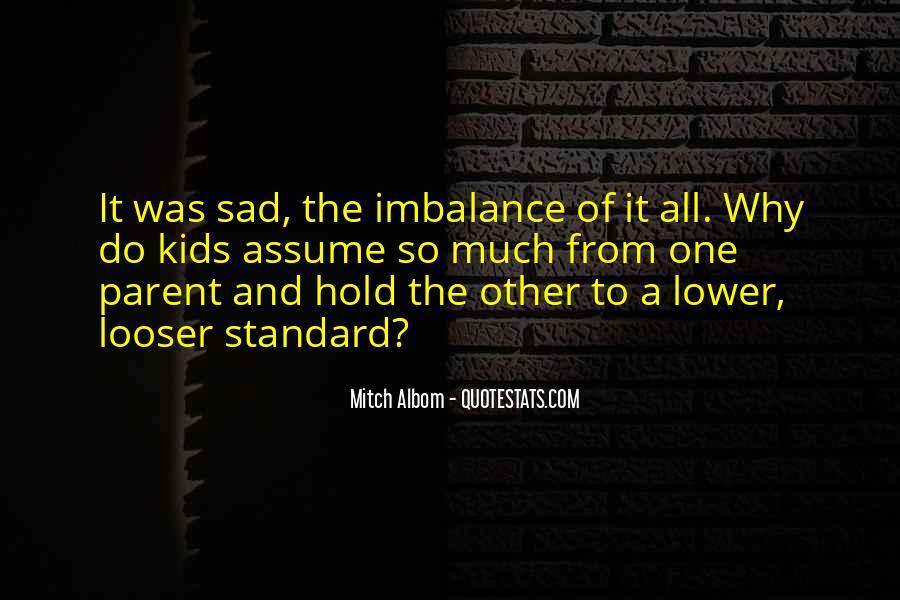 Why So Sad Quotes #513519