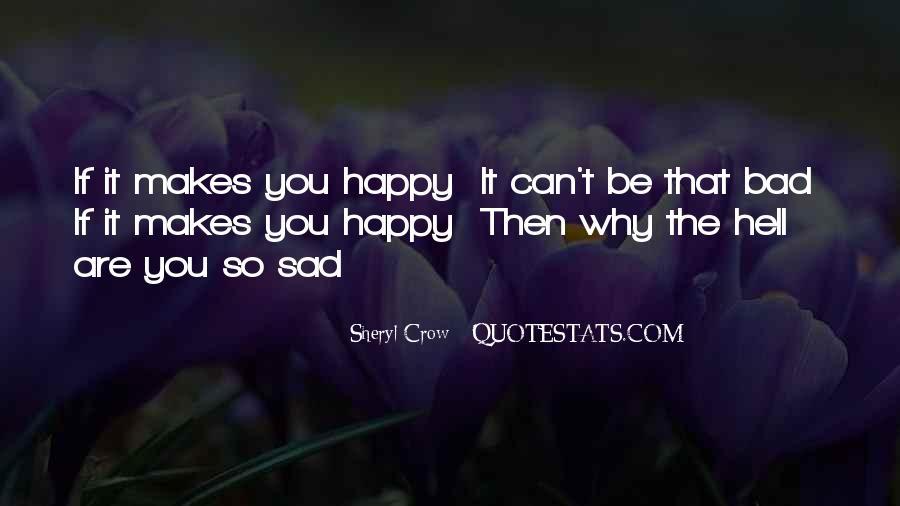 Why So Sad Quotes #640862