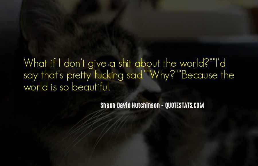 Why So Sad Quotes #724595