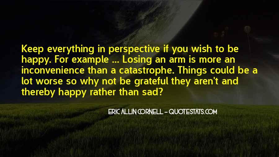 Why So Sad Quotes #886853