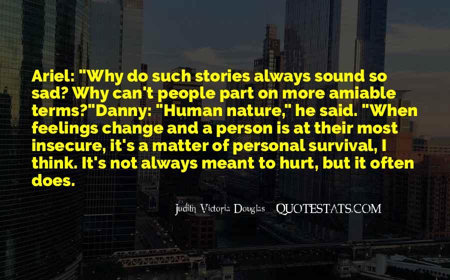 Why So Sad Quotes #917979