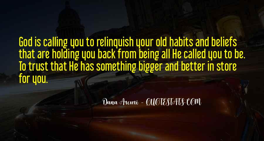 Quotes About Being Something Bigger Than Yourself #330810