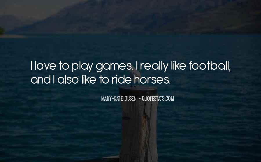 Why We Ride Horses Quotes #124938
