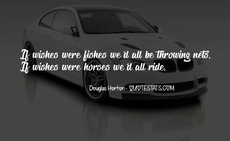Why We Ride Horses Quotes #151848