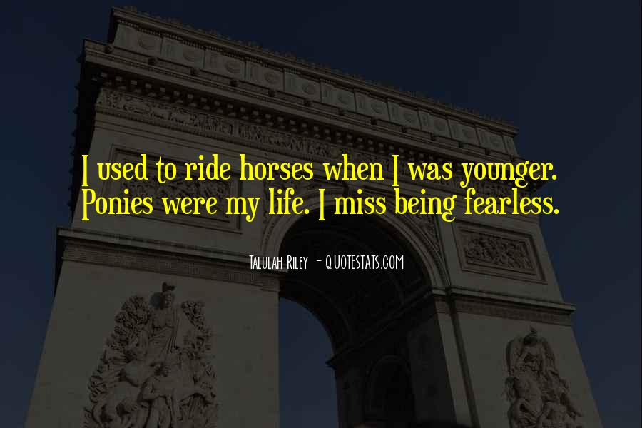 Why We Ride Horses Quotes #386537