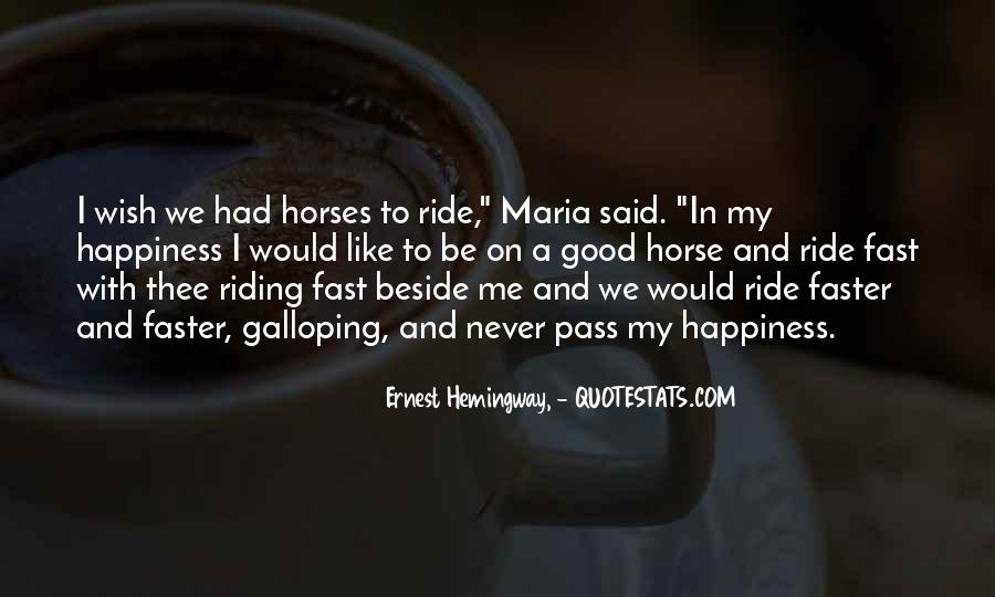 Why We Ride Horses Quotes #459308