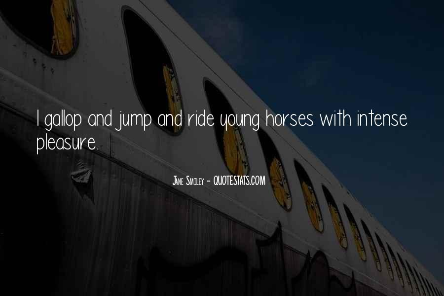 Why We Ride Horses Quotes #96256