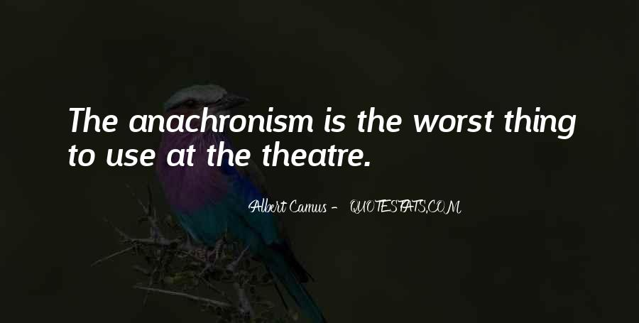 Quotes About Anachronism #1571037