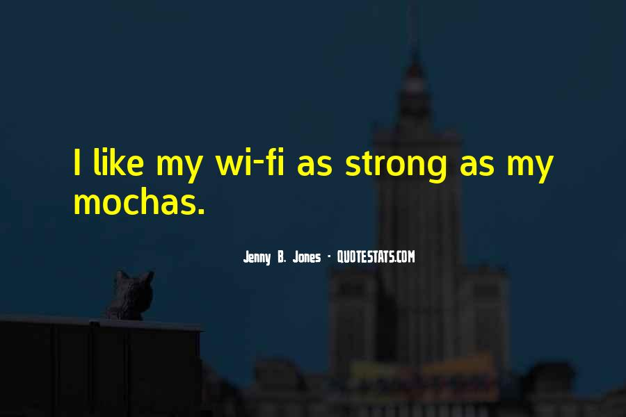 Wi Fi Quotes #309452