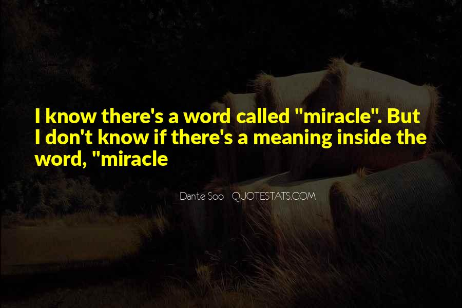 Quotes About A Miracle #17048