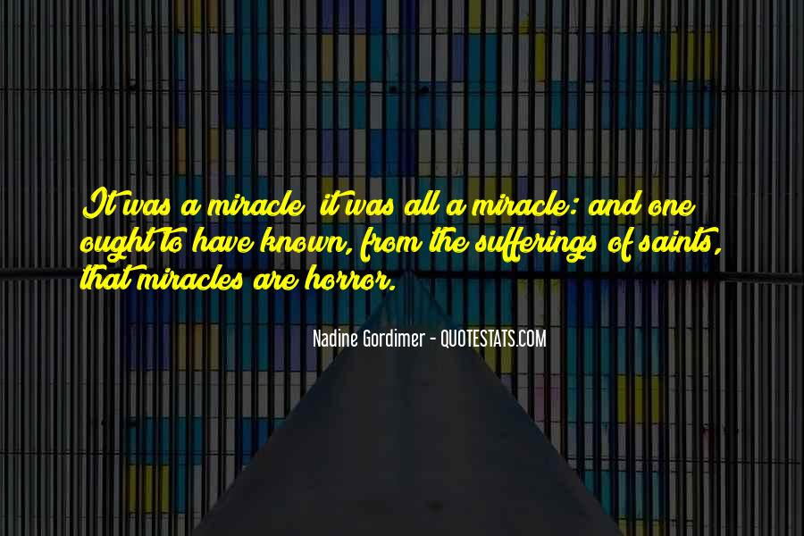 Quotes About A Miracle #19360