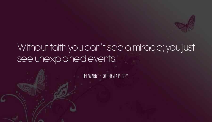 Quotes About A Miracle #38027