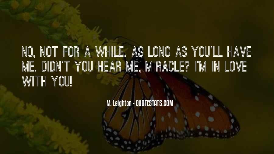 Quotes About A Miracle #56555