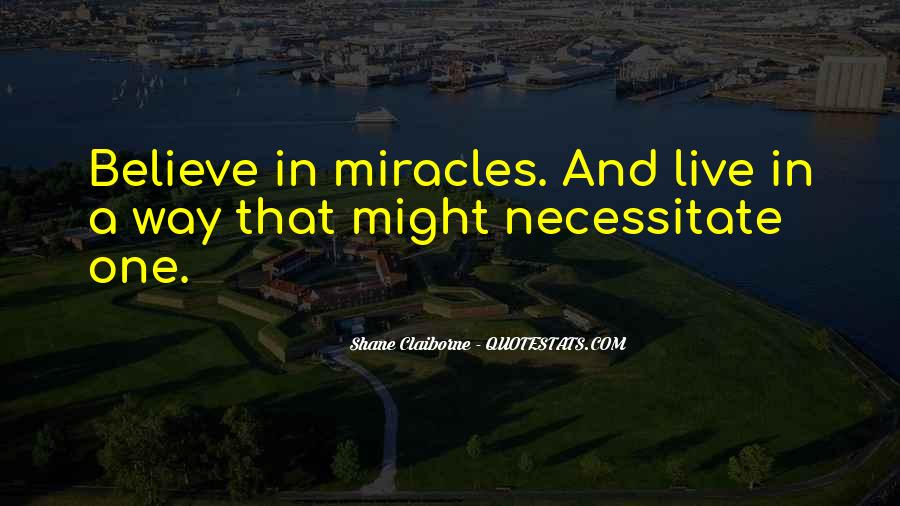 Quotes About A Miracle #63120