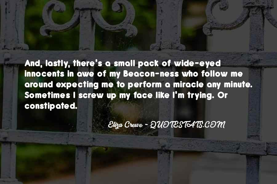 Quotes About A Miracle #77435