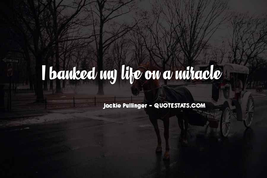 Quotes About A Miracle #78529