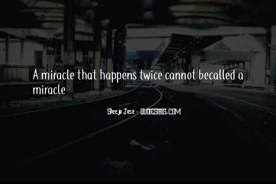 Quotes About A Miracle #89083