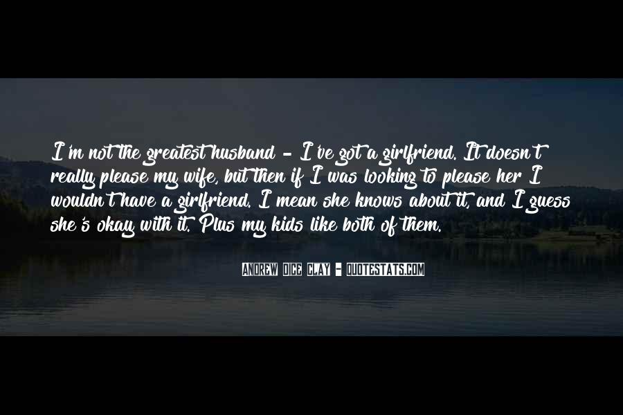 Wife Knows Best Quotes #534240