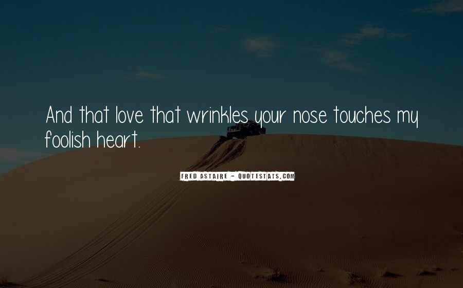 Top 53 Quotes About A Foolish Heart Famous Quotes Sayings About A