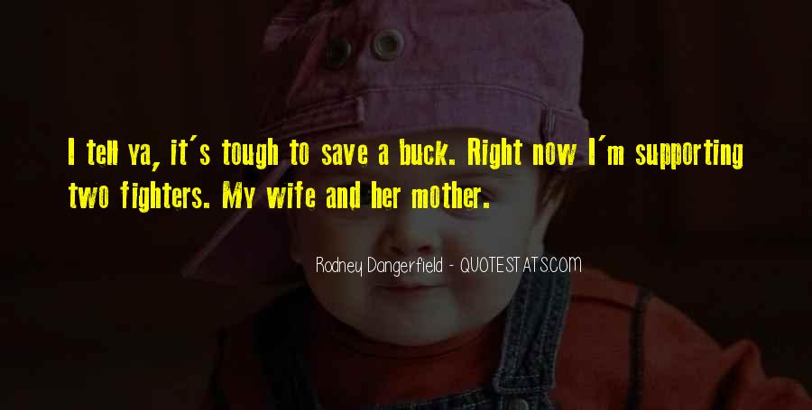 Wife Over Mother Quotes #114110