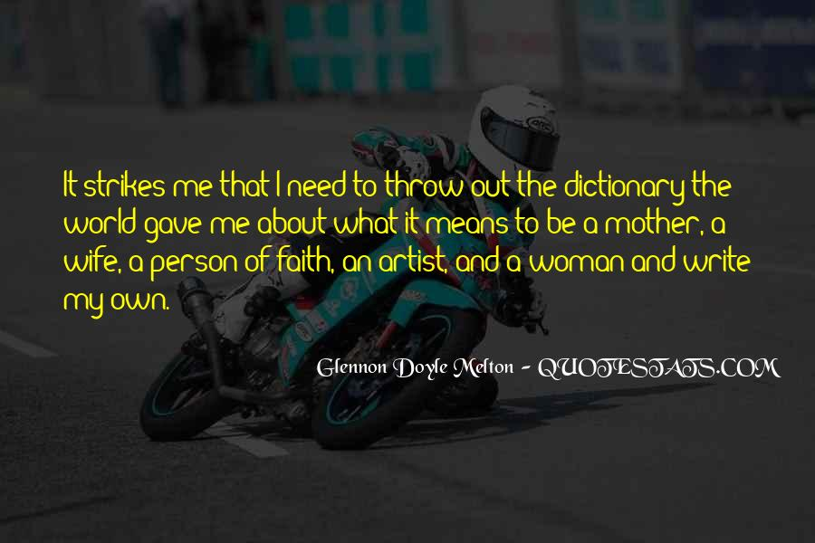 Wife Over Mother Quotes #139968
