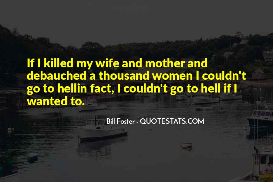Wife Over Mother Quotes #93432