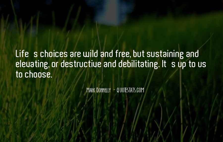 Wild And Free Quotes #1024030