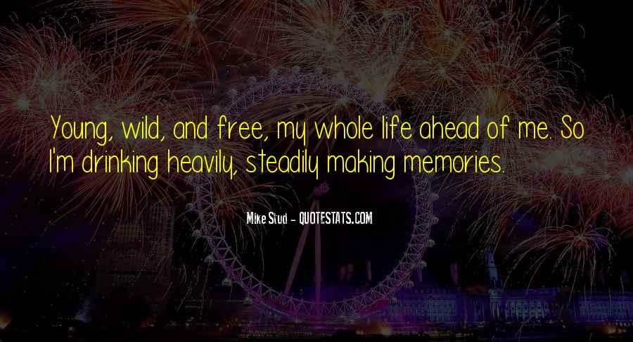 Wild And Free Quotes #11817