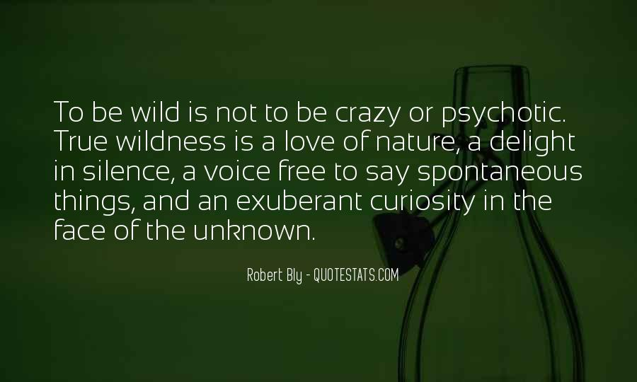 Wild And Free Quotes #1262086