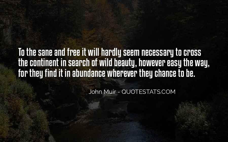 Wild And Free Quotes #1384438