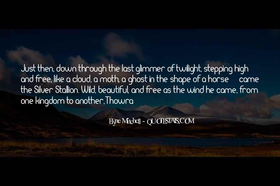 Wild And Free Quotes #187742