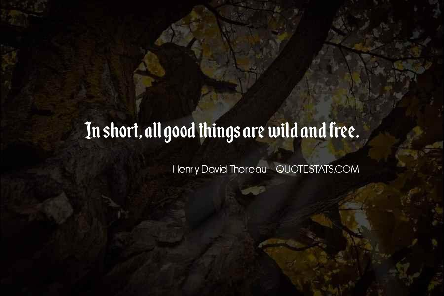 Wild And Free Quotes #393672