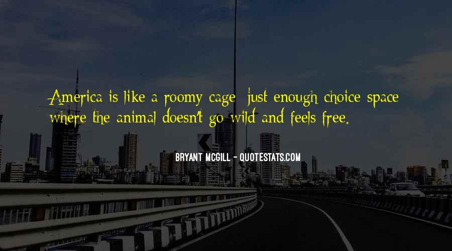 Wild And Free Quotes #400071